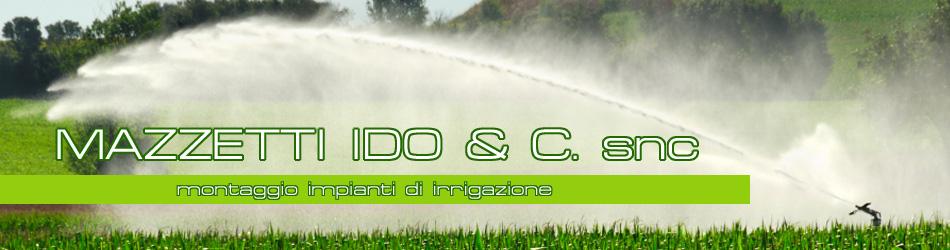 Mazzetti Ido  bacino irrigazione Sistemiirrigazione sistemirrigazione